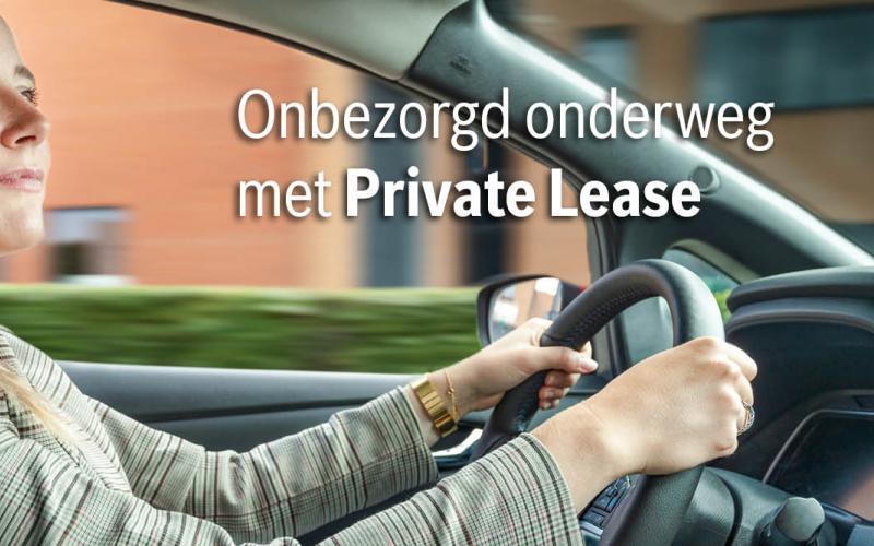 Onbezord onderweg met Private Lease